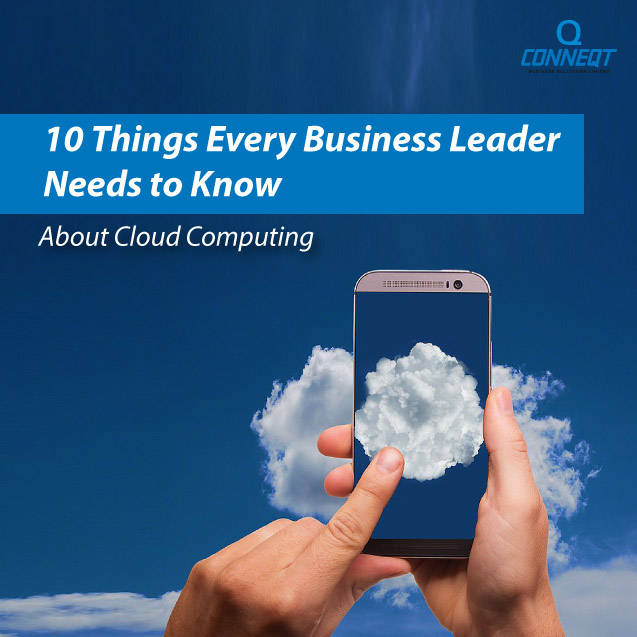 10-Things-Every-Business-Leader-Needs-to-Know-about-Cloud-Computing